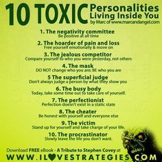 10 Toxic Personalities Living Inside You. Thanks, Toxic Personalities, I could do with less of you.