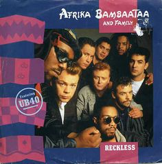 Afrika Bambaataa And Family* Featuring UB40 - Reckless (Vinyl) at Discogs