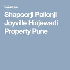 Shapoorji Pallonji Joyville Hinjewadi Property Pune