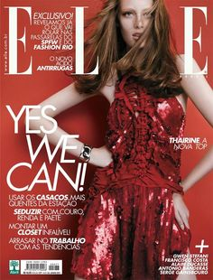 Beautiful Brazilian model Thairine Garcia is the cover girl of magazine Elle Brazil, edition of June 2011.