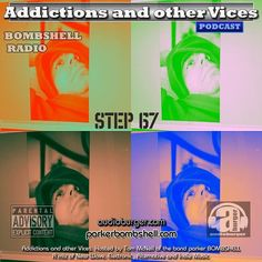 Addictions Podcast Step 67 #today #throwback #indie #rock #alternative #dj #listen 11:00AM-1:00PM EST bombshellradio.com #bombshellradio .#radioshow #addictionspodcast #nowplaying #podcast  http://ift.tt/2h9K9Q1  Addictions Podcast 67  parker BOMBSHELL  parkerBOMBSHELL  Addictions and other Vices Podcast  Step 67  Hentai Babies  John Butler Trio  Hate Notes  Color Theory  Diamante  Coroner for the Police  Soho Riots  The Gin Circle  The Begbies  Kismet Ryding  Amanda Cottreau and Ryan Potter…