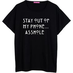 MLSHOPSS Stay Out of My Phone Boyfriend T Shirt Womens Oversized... ($22) ❤ liked on Polyvore featuring tops, t-shirts, black, women's clothing, loose tee, hipster t shirts, star tee, loose t shirt and oversized t shirts