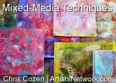 Chris Cozen shares mixedmedia techniques @ ArtistsNetwork.com.