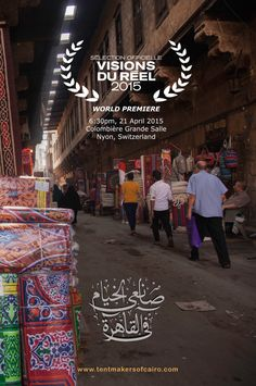 George Kurian took a series of photos for us in the Street of the Tentmakers. This is half of one we have used to promote 'The Tentmakers of Cairo' world premiere at the Visions du Reel Film Festival.