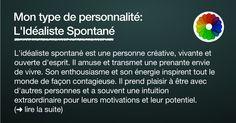 L'idéaliste Spontané (mon type de personnalité)