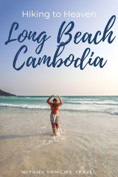 If you find yourself on the beautiful island of Koh Rong, don't miss on hiking to Long Beach. Now's the time to enjoy the paradise of Long beach Cambodia. Beach Fun, Long Beach, Beautiful Islands, Beautiful Beaches, Travel Guides, Travel Tips, Cambodia Travel, Ultimate Travel, Africa Travel