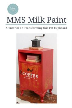 Milk Paint 101 and a little red cupboard!