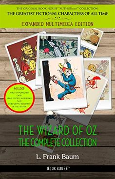 Oz: The Complete Collection (Illustrated) by [L. Frank Baum]