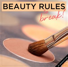the makeup rules to break {this is a must pin for sure}