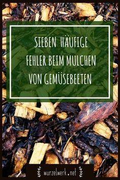 Was ich beim Mulchen von Gemüsebeeten alles falsch gemacht habe: Diese Fehler solltest du beim Gemüsebeete-Mulchen nicht begehen. #selbstversorgung #gemüsegarten #gemüseanbauen #mulching #mulch #garten #permakultur