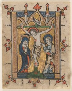 Leaf from a Psalter: The Crucifixion, c. 1300-1330 Belgium, Liège, 14th century ink, tempera and gold on vellum