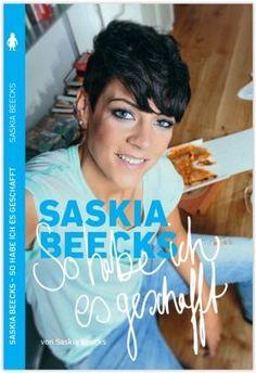 Saskia Beecks Saskia Beecks - So habe ich es geschafft