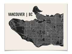 Love these prints. Vancouver Map Art
