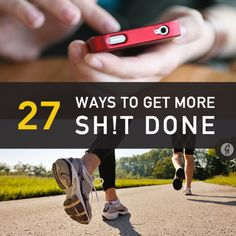 27 Ways to Get More Done. Time management and organisational tips. Info Board, Train Hard, Mail Design, Inspirierender Text, How To Get, How To Plan, Life Organization, Organization Station, Workout