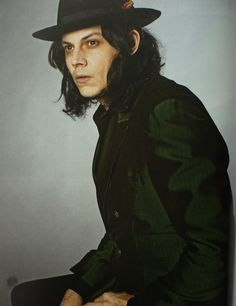 Jack White. dont know why i love him so much but i do!!