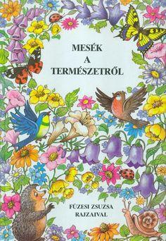 Füzesi Zsuzsa: Mesek a termeszetrol
