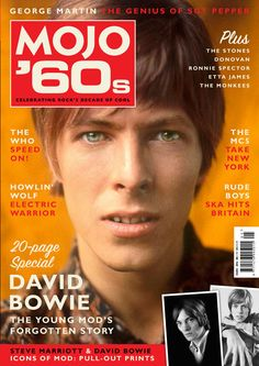 Mojo magazine with Bowie cover David Bowie, Electric Warrior, Ronnie Spector, Mick Ronson, George Martin, Sgt Pepper, The Thin White Duke, Major Tom, The Monkees