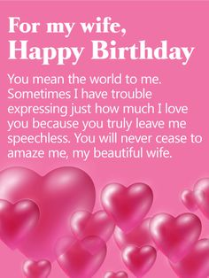 Happy birthday wishes for wife with images quotes and messages you mean the world to me happy birthday card for wife you wifes birthday is just around the corner and we have just the birthday card for her m4hsunfo