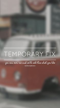 Temporary Fix // One Direction // ctto: @stylinsonphones (on Twitter)