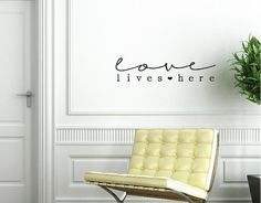 Love Lives Here Custom Vinyl Wall Decal. New larger size! by WelcomingWalls, $24.00
