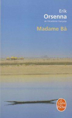 Madame Bâ par Erik Orsenna