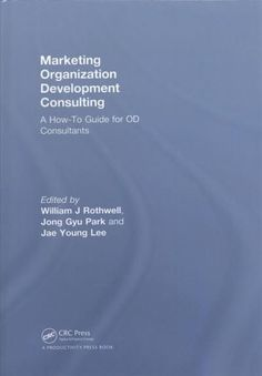 Marketing Organization Development Consulting: A How-to Guide for OD Consultants