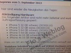 Vor iPhone 5S / 5C Verkaufsstart: Vodafone nimmt iPhone 5 & 4S aus dem Programm - http://apfeleimer.de/2013/09/vor-iphone-5s-5c-verkaufsstart-vodafone-nimmt-iphone-5-4s-aus-dem-programm - Das Ende des iPhone 5 und iPhone 4S Verkaufs bei Vodafone naht! Sowohl iPhone 5 in 32 und 64 GB als auch das iPhone 4S sind laut Flobeim deutschen Provider Vodafone nicht mehr lieferbar. Das 16GB iPhone 5 in schwarz und weiß werde derweil im System noch als lieferbar angezeigt. Hier stell