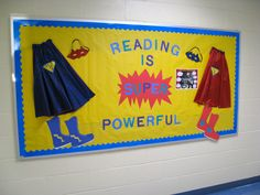Reading is super powerful display. I love the simplicity of this bulletin board. It has the extra added advantage that the kids will relate. Cheesy yes but fun. Superhero Bulletin Boards, Superhero Classroom Theme, Reading Bulletin Boards, Classroom Bulletin Boards, Classroom Themes, Classroom Displays, Library Themes, Library Displays, Library Ideas