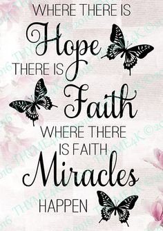 Cutting File SVG Where there is Hope. Instant by on Etsy Spiritual Quotes, Positive Quotes, Motivational Quotes, Inspirational Quotes, Quotes To Live By, Love Quotes, Quotes Quotes, Full Quote, Butterfly Quotes