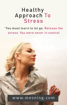 Healthy Approach To Stress Learning To Let Go, Letting Go, Stress, Let It Be, Healthy, Fashion, Moda, La Mode, Fasion