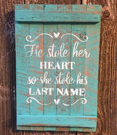 HE STOLE HER HEART Sign Rustic Wedding Country Farmhouse Shabby Chic Wall Decor $15.99