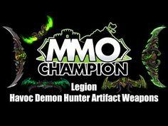 Legion Beta - Havoc Demon Hunter Artifact Weapons - YouTube