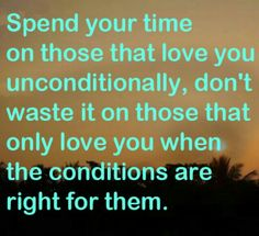 Don't waste your time on the undeserving