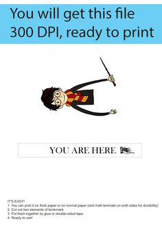 Harry Potter printable bookmark - you will get a digital file for printing bookmark, 300 dpi high resolution, jpg and pdf format. Instant download, ready for printing on ink or laser jet printer. ITS EASY! 1. You can print it on thick paper or on normal paper (and matt laminate on both