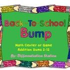 FREE!!!  Back to School Bump!  A Back-To-School/ School Supply Themed Math Center, Game, and Printable   ***Please leave feedback for this FREE pro...