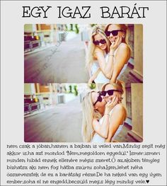 Egy igaz barát..☺️ Bff Quotes, Qoutes, Dont Break My Heart, Best Sister, Best Friends Forever, My Heart Is Breaking, Quotations, Friendship, Thoughts