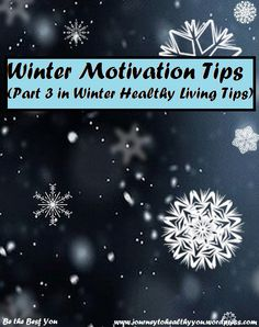 Winter Motivation Tips  Our #motivation to #LoseWeight and get #healthy can wane under normal circumstances... then #winter hits and it plummets even lower. How do you keep your motivation high so you can keep moving forward throughout the #cold and darker months? Here are some tips to help keep you going!  #WeightLoss #LosingWeight #fitness #exercise #workouts #food #HealthyLiving #HealthyLifestyle #HealthyEating
