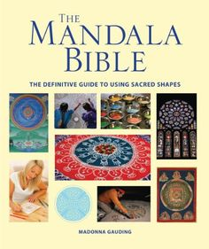 The Mandala Bible: The Definitive Guide to Using Sacred S... http://www.amazon.com/dp/1554078903/ref=cm_sw_r_pi_dp_JQipxb0BX0T39