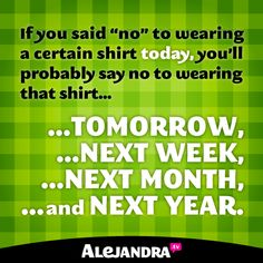 That One Shirt You Never Wear