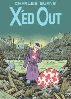 Cover image for X'ed out [graphic novel]