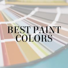 Best paint colors curated by interior designer Lesley Myrick