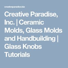 Ceramic Molds, Glass Molds and Handbuilding Bottle Slumping, Tiles Texture, Diy Bottle, Glass Molds, Glass Knobs, Earthenware, Stained Glass, Paradise, Creative