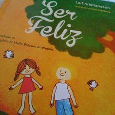 'Ser Feliz' de Leif Kristiansson #leiturascriativas Books, Reading, Being Happy