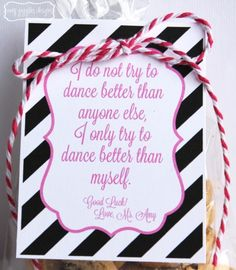 Good Luck Gifts 2 www.amygigglesdesigns.com - I do not try to dance better than anyone else, I only try to dance better than myself - printable