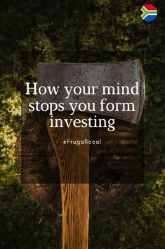 How your mind stops you from investing