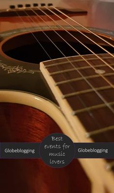 Musical adventures; the best events for music lovers ~ Globeblogging