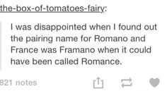 aph romano, hetalia, text post, tumblr, aph france