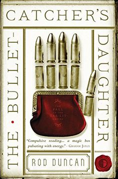 The Bullet-Catcher's Daughter: The Fall of the Gas-Lit Empire, Book 1:Amazon:Kindle Store