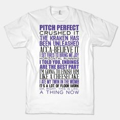 Pitch Perfect Quotes T-Shirt Pitch Perfect Quotes, Pitch Perfect Movie, Twins In The Womb, Horizontal Running, T Shirts With Sayings, Movie Quotes, Funny Shirts, Printed Shirts, Sweatshirts
