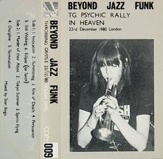 Music Is A Better Noise: [request] Beyond Jazz Funk / Throbbing Gristle (1981)